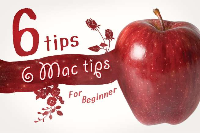 Windowsユーザーも必見!Mac初心者から中級者になるための6つのTips