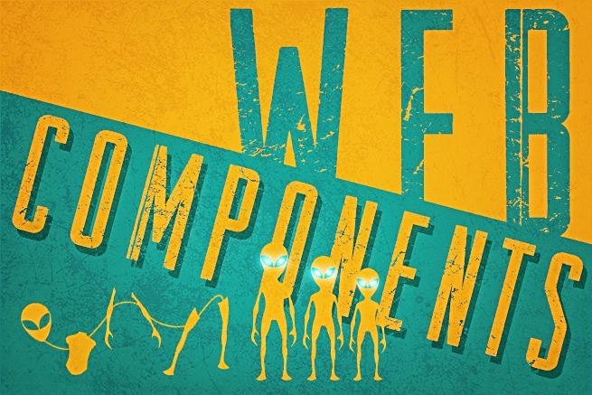 Web開発者に革命をもたらす!「Web Components」超入門