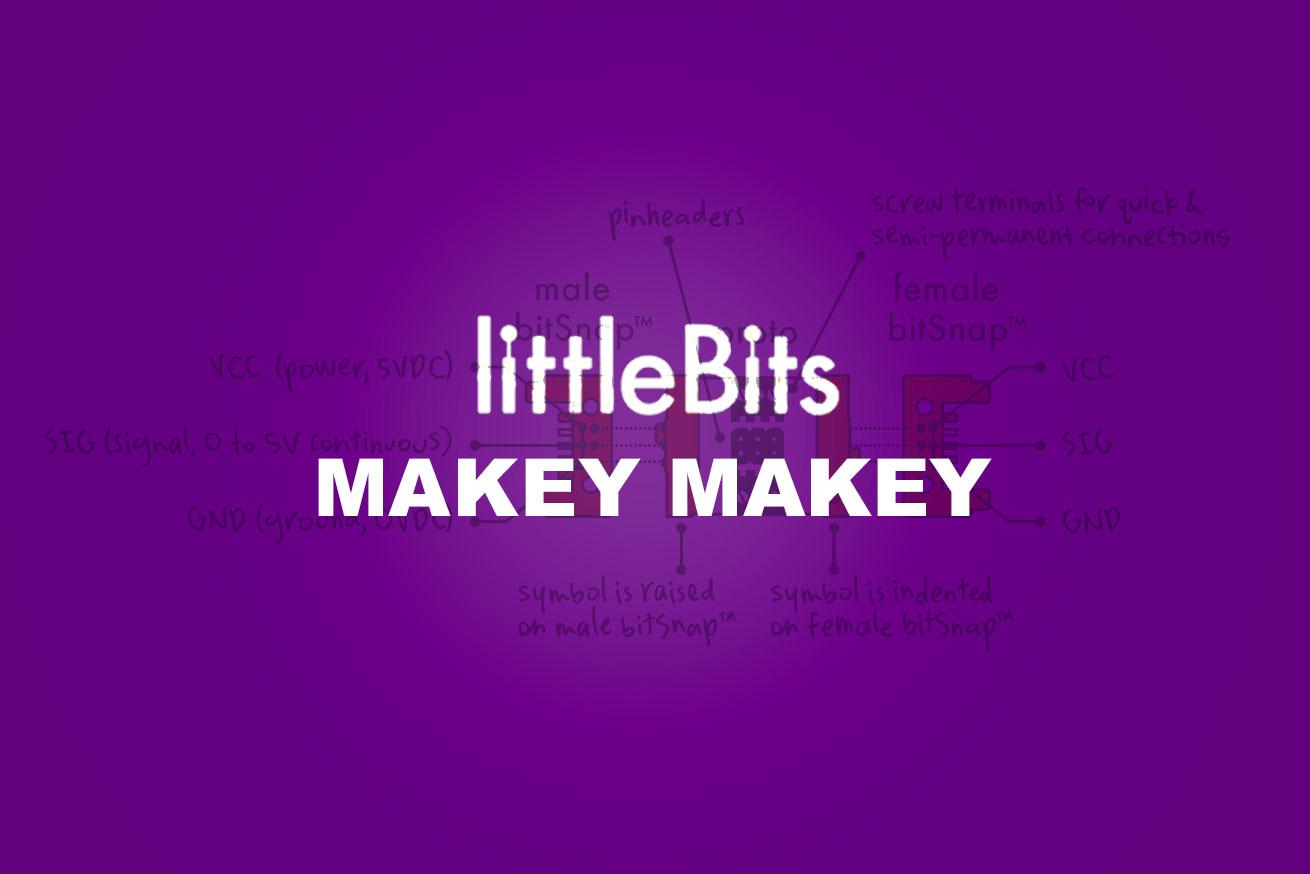 気軽にIoTのプロトタイプを作れるlittleBitsのMAKEY MAKEYモジュールを使ってみた