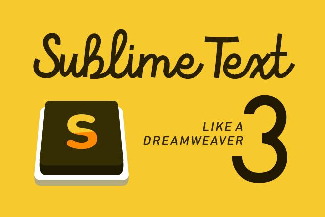 「SublimeText 3」をDreamweaver感覚で使えるようカスタマイズ!便利なプラグイン12選まとめ